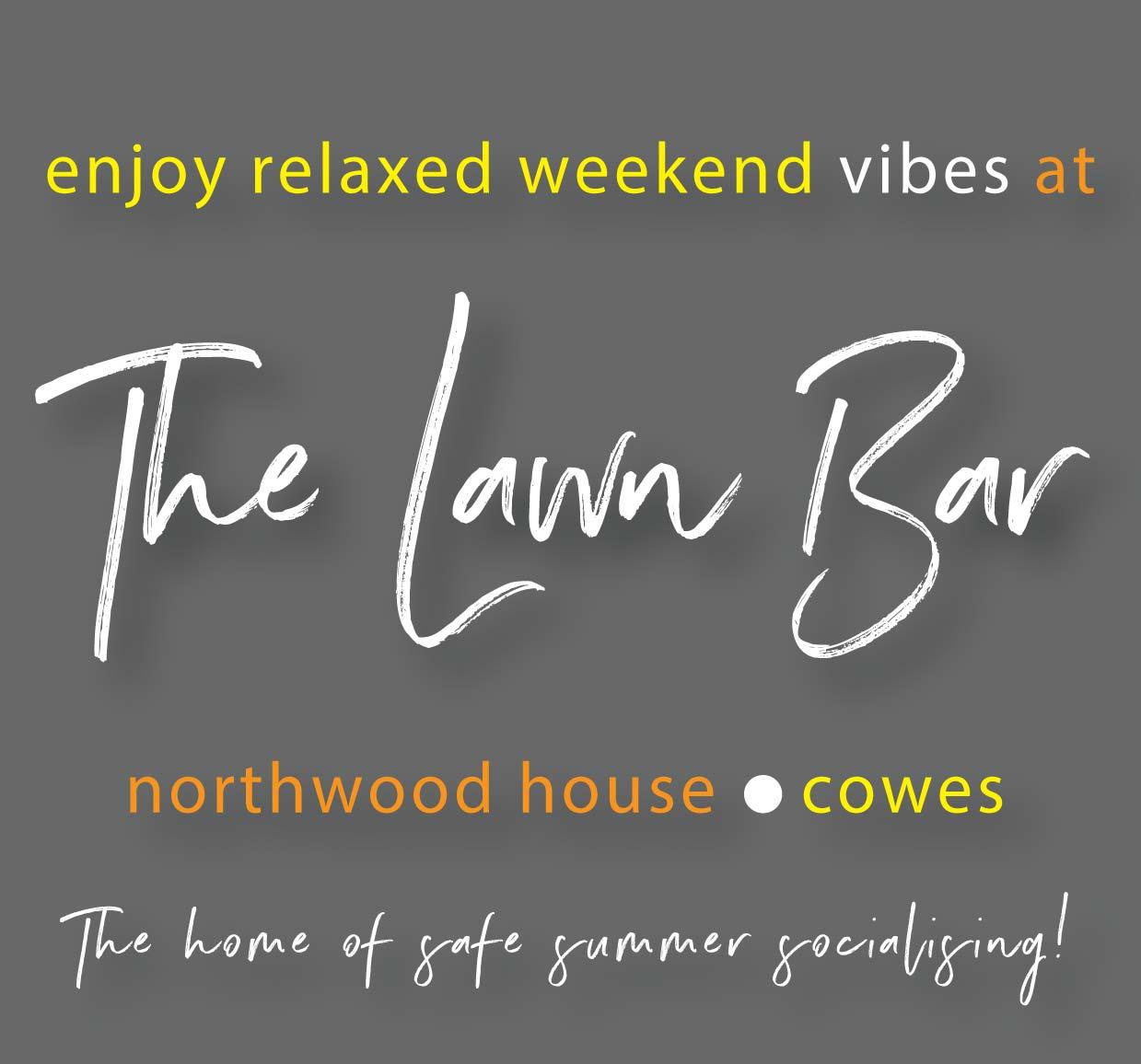 The Lawn Bar (Summer Weekends)