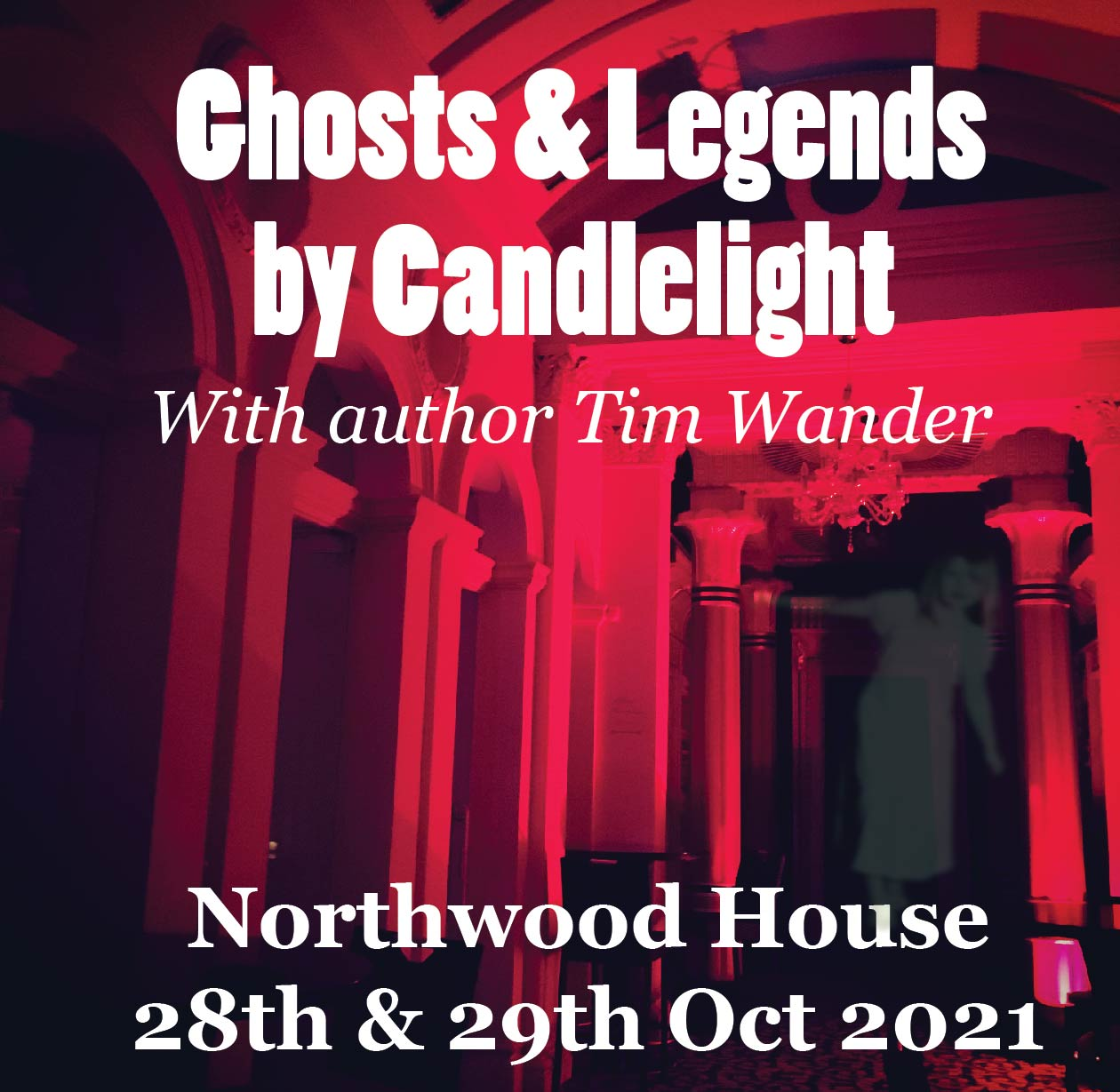 Ghosts and Legends by Candlelight (with Author Tim Wander)