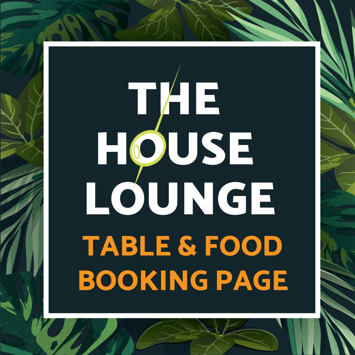 Protected: House Lounge table and food booking page (password protected)